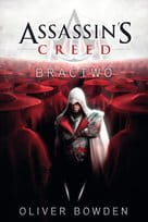 ASSASSIN`S CREED BRACTO  OLIVER BOWDEN NOWA
