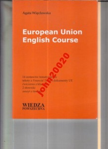 EUROPEAN UNION ENGLISH COURSE.A WIĘCŁAWSKA
