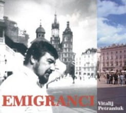 EMIGRANCI VITALIJ PETRANIUK CD FOLIA