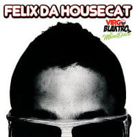 FELIX DA HOUSECAT VIRGO BLAKTRO CD FOLIA