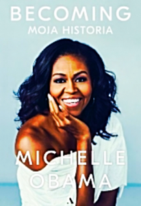 BECOMING MOJA HISTORIA MICHELLE OBAMA 500 STRON