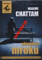 OBIETNICA MROKU.MAXIME CHATTAM..CD MP3